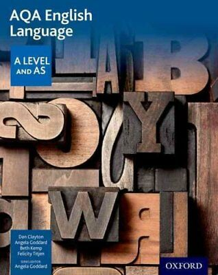 AQA A Level English Language Student Book by Dan Clayton 9780198334002
