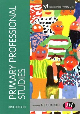 Primary Professional Studies by Alice Hansen 9781473916081 (Paperback, 2015)