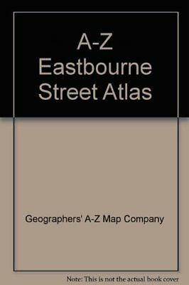 A-Z Eastbourne Street Atlas by Geographers' A-Z Map Company Paperback Book The
