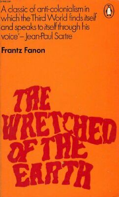The Wretched of the Earth by Fanon, Frantz Paperback Book The Cheap Fast Free