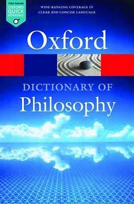 NEW The Oxford Dictionary of Philosophy By Simon Blackburn Paperback
