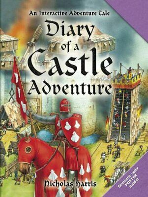 Diary of a Castle Adventure: An Interactive Adventure Tal... by Harris, Nicholas