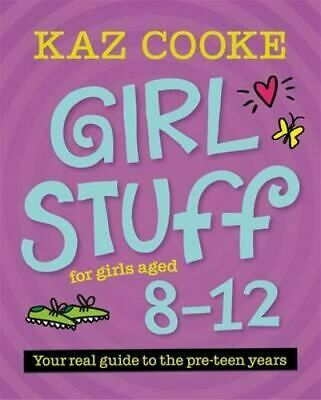 NEW Girl Stuff for Girls Aged 8 - 12  By Kaz Cooke Paperback Free Shipping
