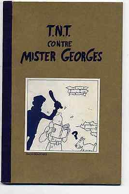 Tintin - T.N.T. contre Mister Georges Bachi Bouzouchs TBE