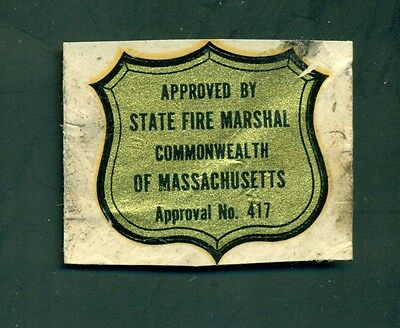 Vintage Approved By State Fire Marshall Commonwealth of Massachusetts Decal