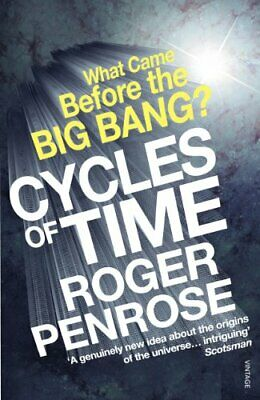 Cycles of Time: An Extraordinary New View of the ... by Penrose, Roger Paperback