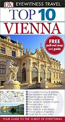 Top 10 Vienna (DK Eyewitness Travel Guide) by DK Travel Book The Cheap Fast Free