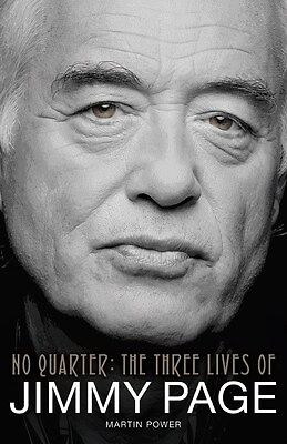 Martin Power: No Quarter - The Three Lives Of Jimmy Page. Book