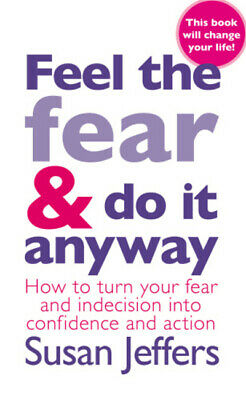 Feel the fear and do it anyway by Susan Jeffers (Paperback) Fast and FREE P & P