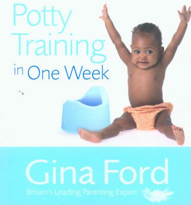 Potty training in one week by Gina Ford (Paperback)