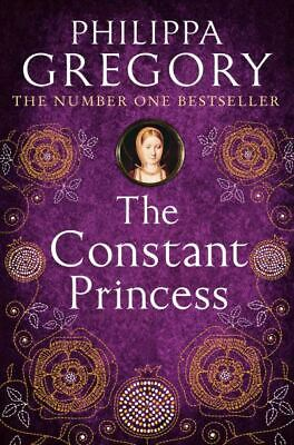 The constant princess by Philippa Gregory (Paperback)