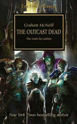 Horus heresy: The outcast dead by Graham McNeill (Paperback)
