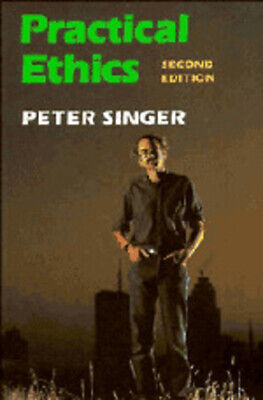 Practical Ethics by Peter Singer (Paperback)