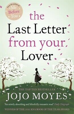 The last letter from your lover by Jojo Moyes (Paperback)