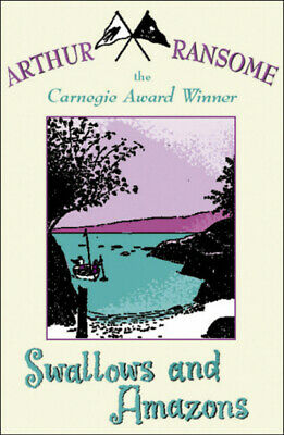 Swallows and Amazons by Arthur Ransome (Paperback)