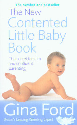 The new contented little baby book by Gina Ford (Paperback)