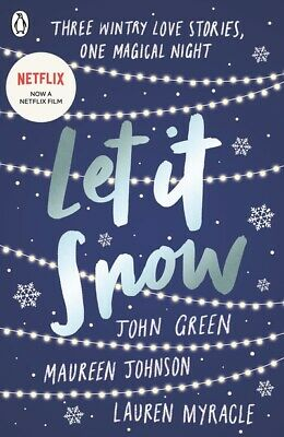 Let it snow: three holiday romances by John Green (Paperback)