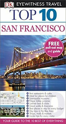 DK Eyewitness Top 10 Travel Guide: San Francisco by Kennedy, Jeffrey Book The