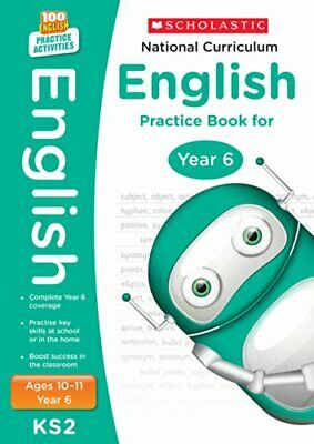 National Curriculum English Practice Book - Year 6 (100 Practi... by Scholastic,