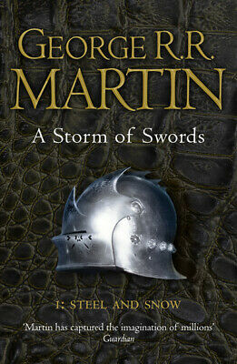 A song of ice and fire: A storm of swords. Part 1 Steel and snow (Paperback)