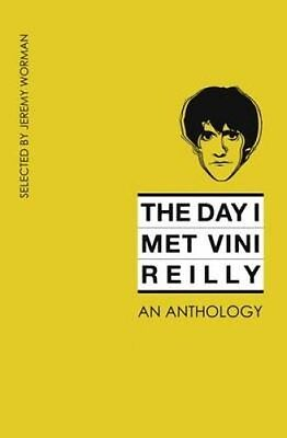 The Day I Met Vini Reilly by Jeremy Worman 9781910836194 (Paperback, 2016)
