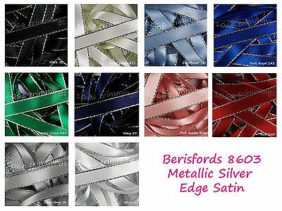 Silver Metallic Edge Satin Berisfords Ribbon 3mm 7mm 15mm  10 Shades Listed