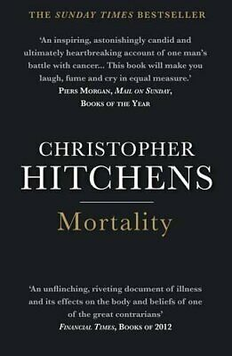 Mortality by Hitchens, Christopher Book The Cheap Fast Free Post