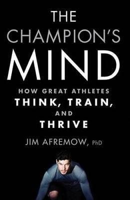 NEW The Champion's Mind By Jim Afremow Paperback Free Shipping