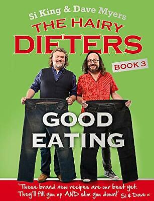 The Hairy Dieters: Good Eating (Hairy Bikers) by Bikers, Hairy Book The Cheap