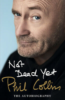 Not Dead Yet von Phil Collins (Portofrei)