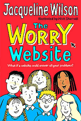 The Worry Website by Jacqueline Wilson (New P/B Book)