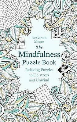 NEW The Mindfulness Puzzle Book By Gareth Moore Paperback Free Shipping