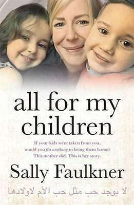 NEW All for My Children By Sally Faulkner Paperback Free Shipping