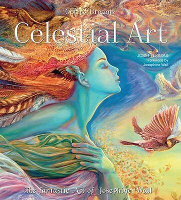 Celestial Art The Fantastic Art of Josephine Wall 9781783613236 (Hardback, 2015)