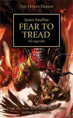The Horus heresy series: Fear to tread: the angel falls by James Swallow