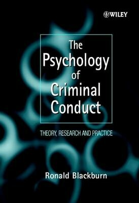 The Wiley series in clinical psychology: The psychology of criminal conduct: