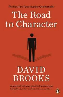 NEW Road To Character, The By David Brooks Paperback Free Shipping