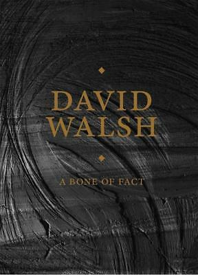 NEW A Bone of Fact By David Walsh Hardcover Free Shipping