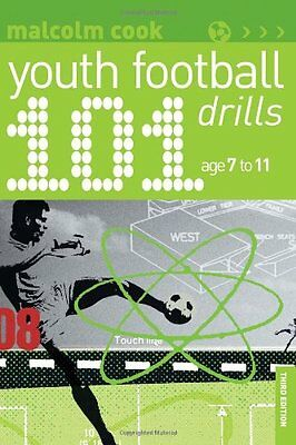 101 Youth Football Drills: Age 7 to 11, Cook, Malcolm, New condition, Book
