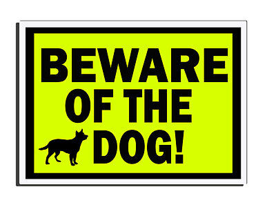 Beware Of The Dog Yellow Warning Fence - Gate - Door Sign Uk Free Delivery