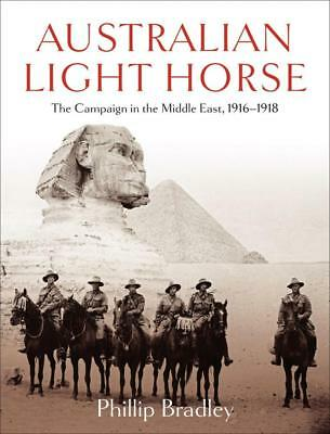 NEW Australian Light Horse By Phillip Bradley Paperback Free Shipping
