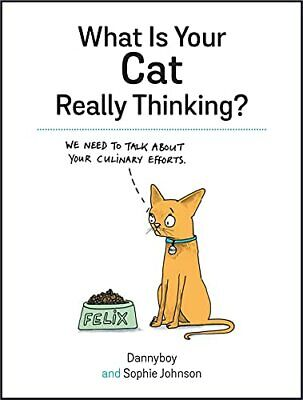 What Is Your Cat Really Thinking? by Cameron, Danny Book The Cheap Fast Free