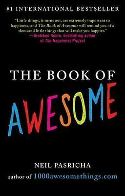 The Book of Awesome by Neil Pasricha (2011, Paperback)