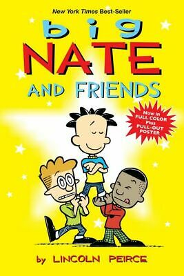 Big Nate and friends by Lincoln Peirce (Paperback)