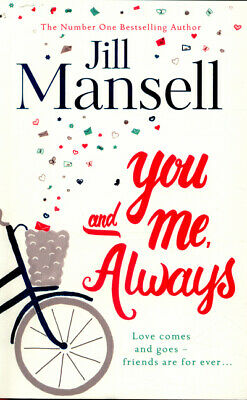 You and me, always by Jill Mansell (Paperback)