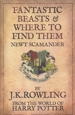 Fantastic beasts & where to find them by J.K. Rowling (Paperback)