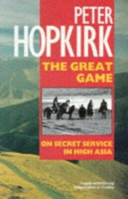 The Great Game: On Secret Service in High Asia by Hopkirk, Peter Paperback Book