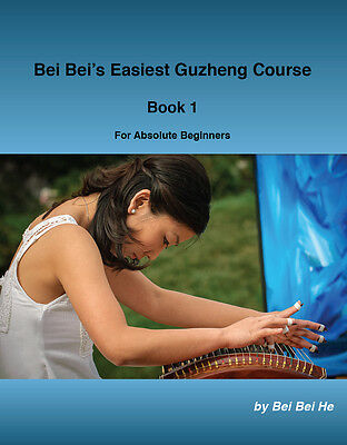 Bei Bei's Easiest Guzheng Course book For Absolute Beginners