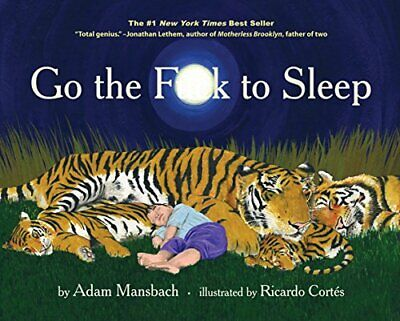 Go the F**k to Sleep by Mansbach, Adam Book The Cheap Fast Free Post