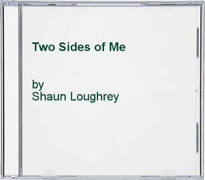 Shaun Loughrey - Two Sides of Me - Shaun Loughrey CD CUVG The Cheap Fast Free
